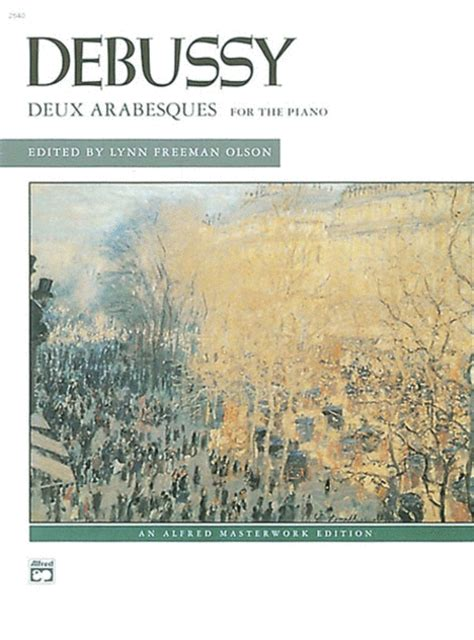 Debussy An Introduction To His Piano Alfred debussy deux arabesques for the piano sheet by claude debussy sheet plus