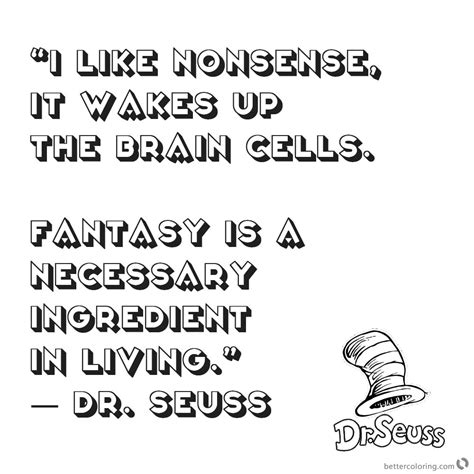 dr seuss quote coloring pages i like nonsense free