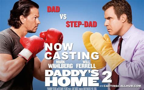 daddys home 2 s home 2 auditions for 2018