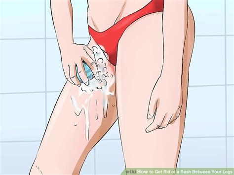 between legs how to get rid of a rash between your legs 11 steps