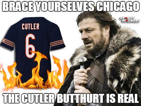 Cutler Meme - coaches cutler killed should not have been hired in the
