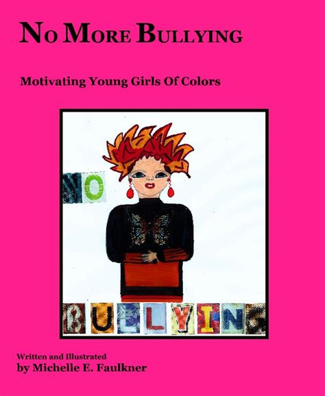 no bullying books no more bullying ages 5 20 by e faulkner