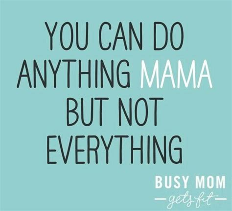 Thursday Three Busy Single Mums by Best 25 Busy Quotes Ideas On