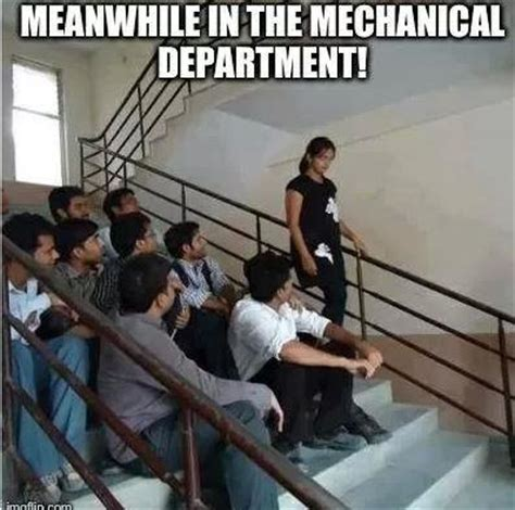 Mechanical Engineer Meme - meanwhile in mechanical engineering department indian