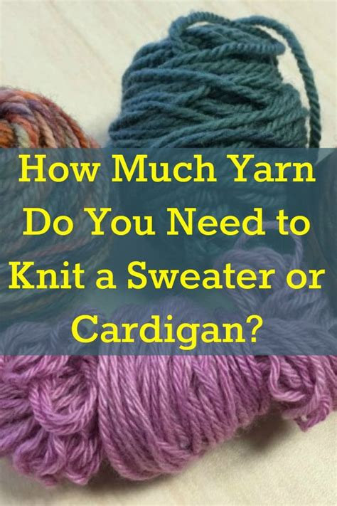 knitting yarn calculator types of yarn how much yarn do i need yarns knitting
