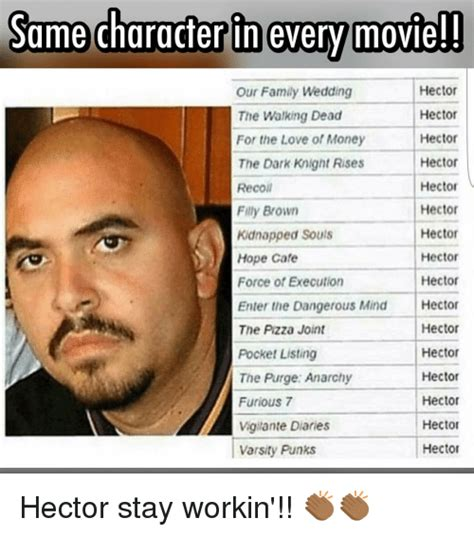 Hector Meme - same character in every movie hector our family wedding
