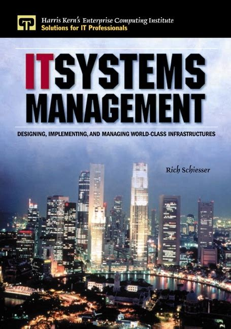 It Systems Management 2nd Edition schiesser it systems management 2nd edition pearson