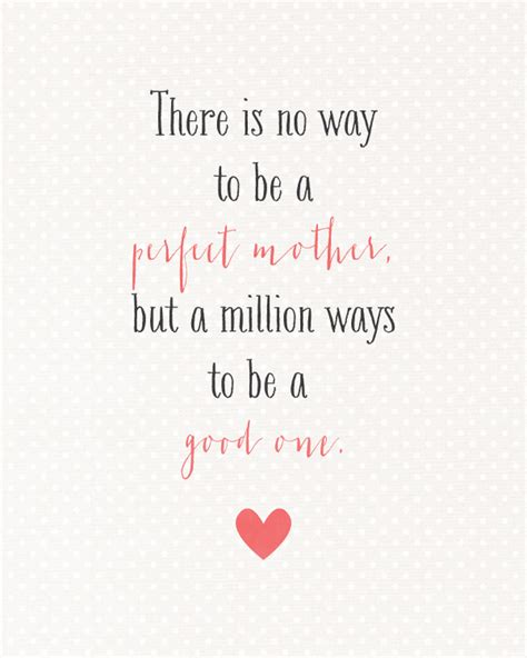 printable mom quotes sunday encouragement a perfect mother 5 11 14 free