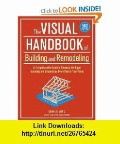 the visual handbook of building and remodeling books the world s catalog of ideas