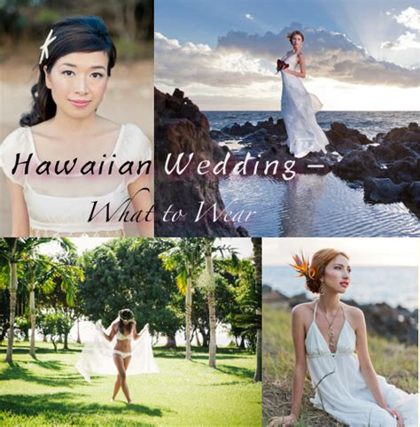 Wedding Attire In Hawaii by What To Wear For A Wedding In Hawaii The Made