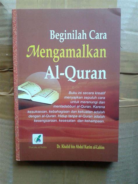 Buku Panduan Aplikatif Menghafal Al Quran Tikrar Juz 29 buku beginilah cara mengamalkan al quran
