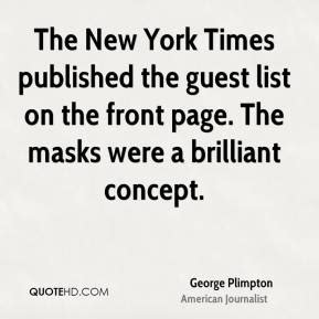 the new york times publishes george plimpton quotes quotehd