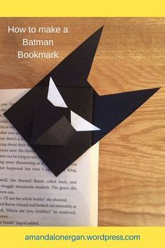 How To Make A Paper Batman - how to make a batman bookmark bookmarks and