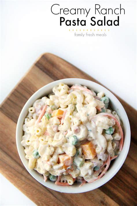 creamy ranch pasta salad family fresh meals creamy ranch pasta salad family fresh meals