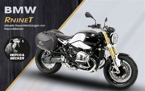 Bmw Motorrad R Ninet Zubeh R by Zubeh 246 R F 252 R Bmw R Ninet Hepco Becker Motorrad News