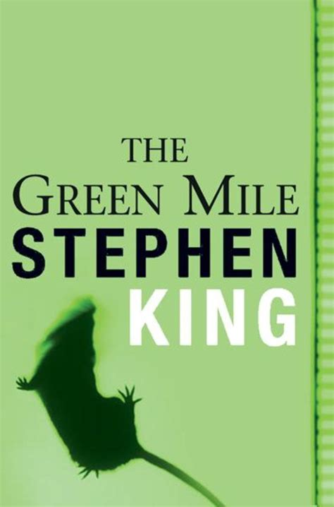 green a novel books the green mile better reading