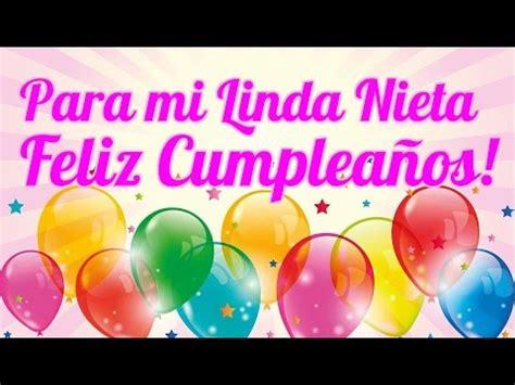 imagenes de feliz cumpleaños nieta para mi linda nieta feliz cumplea 241 os youtube