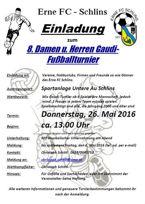 Muster Einladung Hallenturnier Erne Fc Schlins Einladung Zum 8 Gaudi Turnier 2016