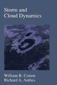 Storm And Cloud Dynamics Volume 44 1st Edition