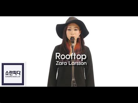 download mp3 zara larsson zara larsson rooftop cover quot vocal boda quot