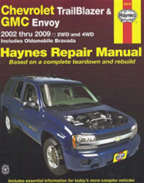 free car repair manuals 2002 oldsmobile bravada engine control 2002 2009 chevrolet trailblazer gmc envoy oldsmobile bravada haynes repair manual