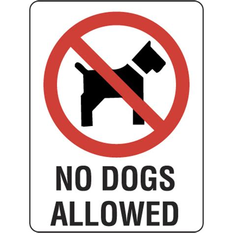 no dogs allowed sign no dogs allowed prohibition signs tuffa products