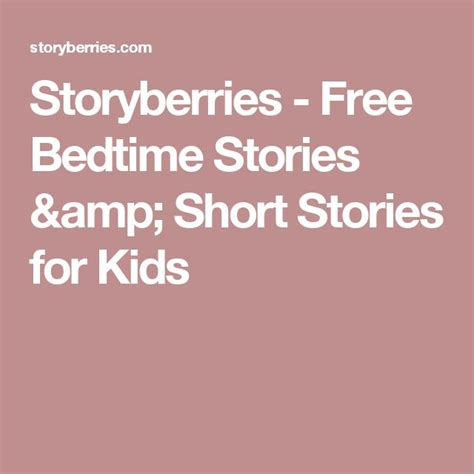 short bed time stories the 25 best bedtime stories ideas on pinterest 1st