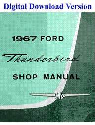 service repair manual free download 1972 ford thunderbird parental controls 1967 ford thunderbird shop manual download