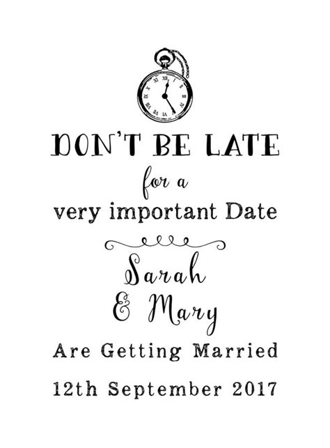 What Not To Dont Come Late by Don T Be Late Save The Date St By St Company