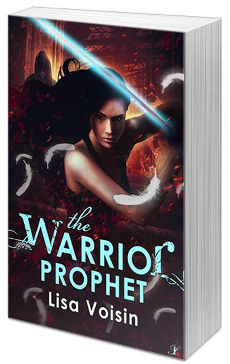 The Warrior Prophet s book light the warrior prophet the watcher saga