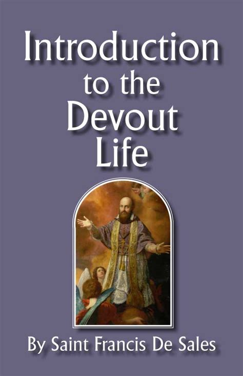 st francis de sales books introduction to the devout original edition books introduction to the devout