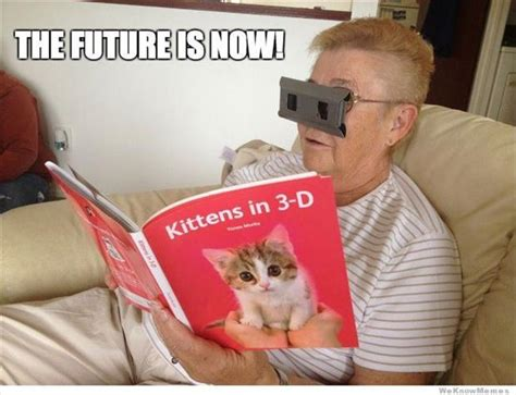 The Future Meme - the future is now 3d cats memes and comics