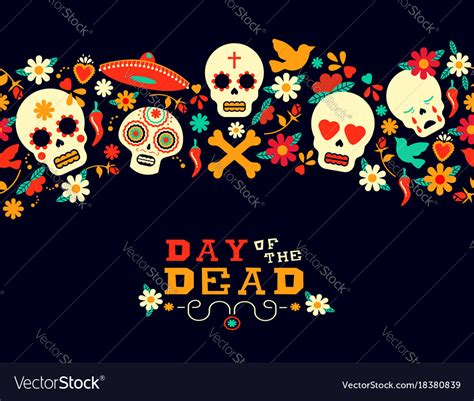 day of the dead background day of the dead flower sugar skull background vector image