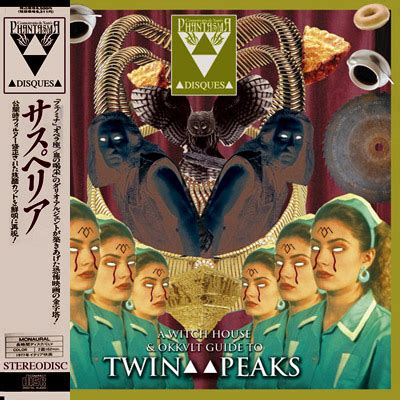 witch house music genre witch house and okkvlt guide to twin peaks
