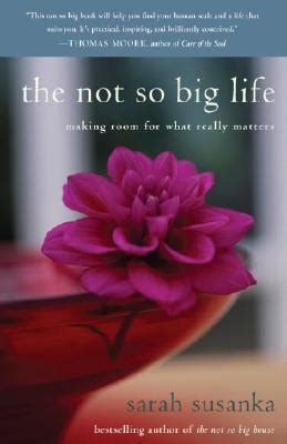 sarah susanka books the not so big life making room for what really matters