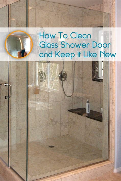 Best Shower Cleaner For Glass Doors Best 25 Cleaning Shower Glass Ideas On Pinterest