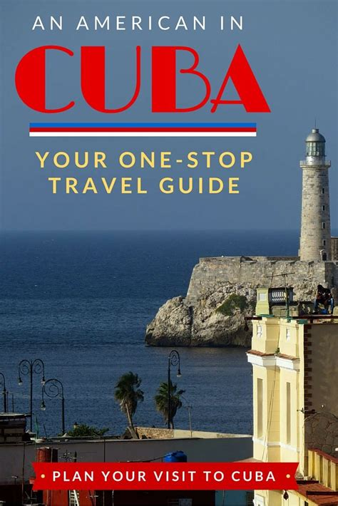 when to travel to cuba americans traveling to cuba your one stop travel guide