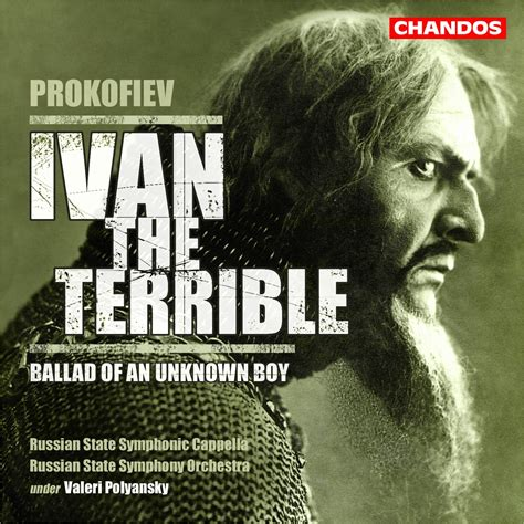prokofiev ivan the terrible ballad of an unknown boy