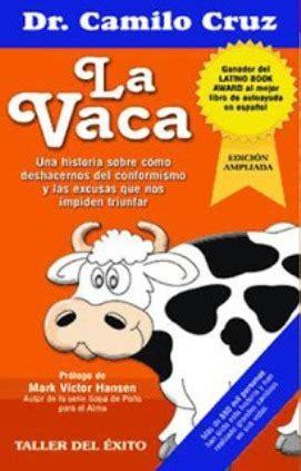 la vaca resumen libro libro la vaca de dr camilo cruz bs 14 500 00 en mercado libre