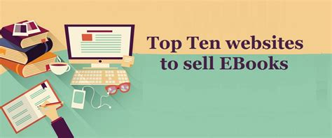 best places to ebooks top 10 best place to sell ebooks