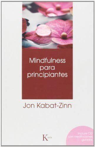 mindfulness para ensear y los 11 mejores libros de mindfulness