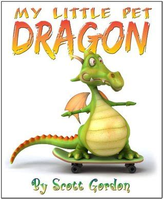 dragons with pets books my pet by gordon reviews discussion