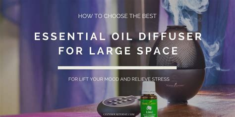 top   essential oil diffusers  large spaces