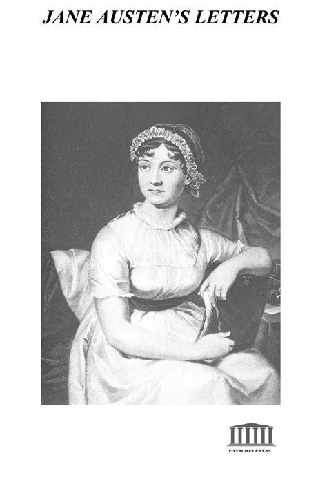 Jane Austen - Jane Austen`s Letters