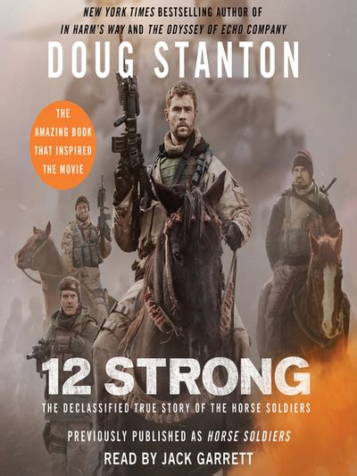 12 strong the declassified true story of the soldiers books 12 strong the declassified true story of the