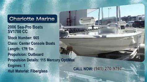 sea pro boats ratings 2006 sea pro boats sv1700 cc youtube