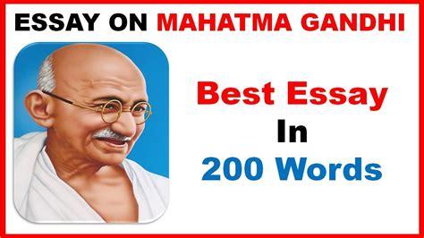 My Favourite Leader Mahatma Gandhi Essay by Essay On Mahatma Gandhi In My Favourite Leader Mahatma Gandhi