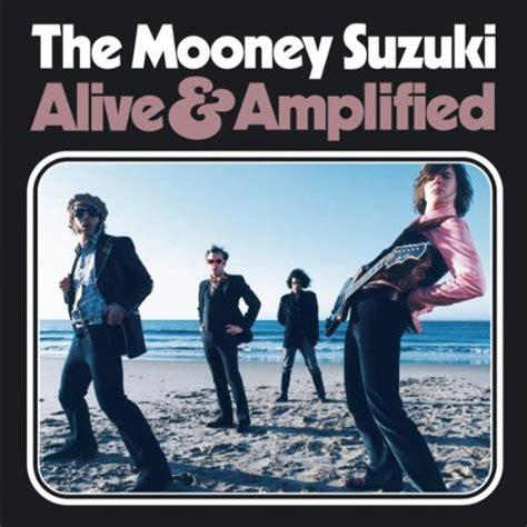 Mooney Suzuki Mooney Suzuki Information Facts Trivia Lyrics