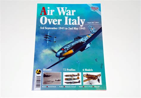 air war over italy 3rd sept 1943 to 2nd may 1945 airframe extra 8 august 2017 valiant