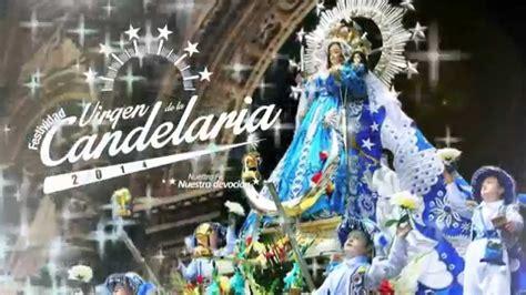 la devocion de la spot festividad virgen de la candelaria 2015 nuestra fe nuestra devoci 211 n youtube